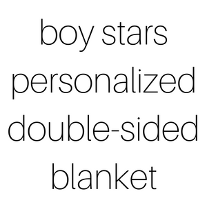 Personalized Double-Sided Organic Blanket - boy stars