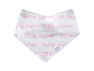 Bandana Bib  - Little Sister