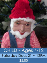 44 - Fantasyland 2019 - Child ticket (ages 4-12) Sat. 12/21/19 @ 12PM