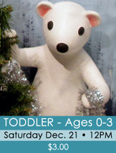43 - Fantasyland 2019 - Toddler ticket (ages 0-3) Sat. 12/21/19 @ 12PM