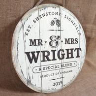 Wooden Barrel End Gift Sign - ideal for Anniversaries or as a wedding gift. Size is 400mm in diameter.