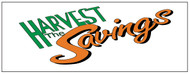 Harvest The Savings banner Heavy Duty
