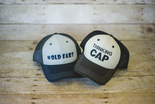 Old Fart and Thinking Cap Trucker Hat