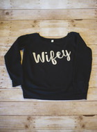 Wide Neck Sweatshirt with Wifey in Metallic Silver Vinyl