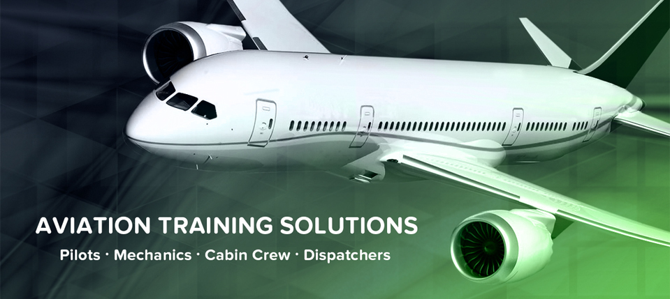 Aviation Training Solutions for Pilot, Mechanics, Cabin Crew and Dispatchers