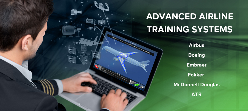 Advanced Airline Training Systems for Airbus, Boeing, Embraer, Fokker, McDonnell Douglas, ATR