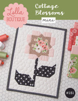 Lella Boutique Quilt Pattern - Cottage Blossoms Mini
