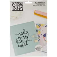 Carpe Diem - Planner Decals - Make Every Day Count - Large