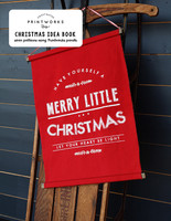 Printworks - Christmas Idea Book by Sweetwater for Moda Fabrics