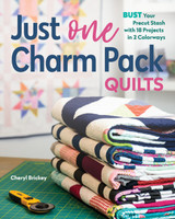 Stash Books - Just One Charm Pack Quilts - Cheryl Brickey