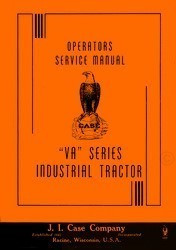 Case  VA Series VAI Industrial Tractor Owners Operators and Service Manual