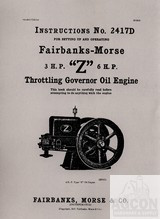 Fairbanks Morse Z 3 & 6 HP Hit And Miss Engine Operators Manual