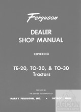 Ferguson TE-20 TO-20 TO-30 TE20 TO20 TO30 Tractor Dealer Shop Manual