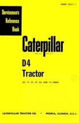 CATERPILLAR D4 D-4 D 4 4G 7J 2T ST 6U 7U Servicemen's Service Manual Cat