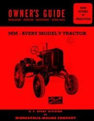 Avery MM V Minneapolis Moline Operators Owners Manual