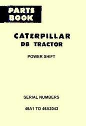 CATERPILLAR D8 D-8 Parts MANUAL 46A1 - 46A3043 CAT