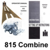 INTERNATIONAL 815 Combine Operators Setup Manual IH