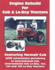 Farmall Cub International Lo-Boy Tractor Rebuild VHS