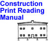 Construction Print Reading Manual