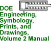 DOE Engineering, Symbology, Prints, and Drawings, Vol 2