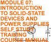 INTRODUCTION TO SOLID-STATE DEVICES AND POWER SUPPLIES