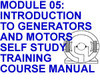 INTRODUCTION TO GENERATORS AND MOTORS SELF STUDY COURSE