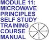 MICROWAVE PRINCIPLES SELF STUDY TRAINING COURSE MANUAL
