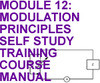 MODULATION PRINCIPLES SELF STUDY TRAINING COURSE MANUAL