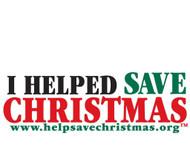 I Help Save Christmas Bumper Sticker