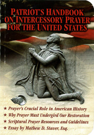 Patriot's Handbook on Intercessory Prayer for the United States – Booklet