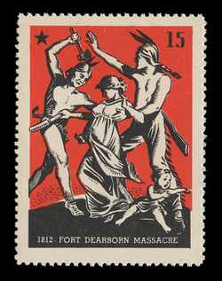 Chicagoland Poster Stamps of  1938 - # 15 Fort Dearborn Massacre, 1812