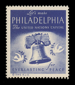 "1945 (001) ""Let's Make Philadelphia the United Nations Capital"" Poster stamp"
