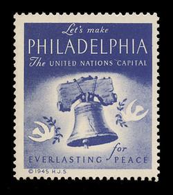 "1945 (001) ""Let's Make Philadelphia the United Nations Capital"" Poster stamp"