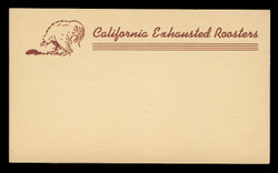 California Exhausted Roosters Correspondence Card (On Scott #UX27) - Est. period of use, late 1940s.