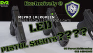 Mepro Evergreen™ super bright LED Pistol Sights