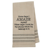 Funny Novelty Cotton Kitchen Dishtowel Amaze Myself
