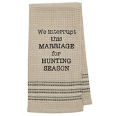 Funny Novelty Cotton Kitchen Dishtowel Hunting Season