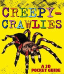 CreepyCrawlies: A 3D Pocket Guide Book