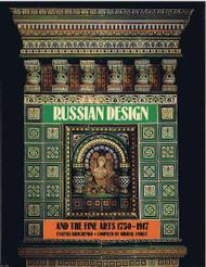 Russian Design and the Fine Arts 1750 - 1917