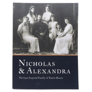 Nicholas & Alexandra: The Last Imperial Family of Tsarist Russia [Hardcover]