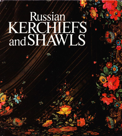Russian Kerchiefs and Shawls - front cover
