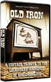 Old Iron DVD