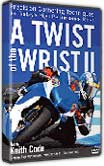 A Twist of The Wrist 2 DVD