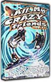 All My Crazy Friends DVD