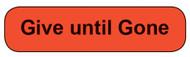 C-32 Medication Instruction Sticker - Give until Gone