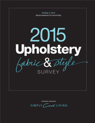 Furniture Today's Upholstery Fabric and Style Survey, 2015