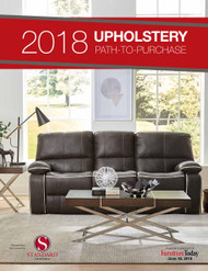 Furniture Today's Upholstery Path to Purchase Report, 2018