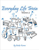 EVERYDAY LIFE TRIVIA, Vol 2