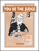 YOU BE THE JUDGE - Volume 5