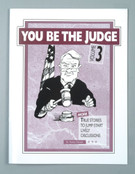 YOU BE THE JUDGE - Volume 3